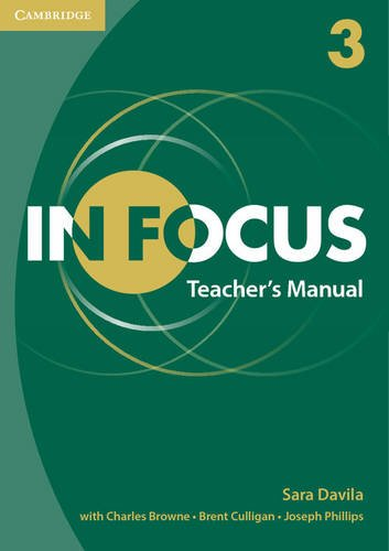 In Focus Level 3 Teachers Manual: Sara Davila