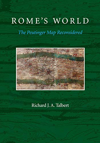 9781107685758: Rome's World: The Peutinger Map Reconsidered