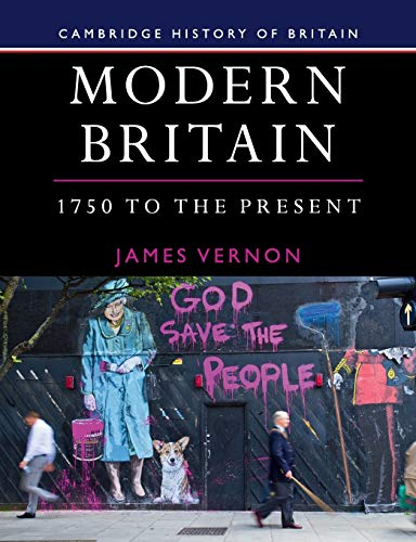 9781107686007: Modern Britain, 1750 to the Present: 4 (Cambridge History of Britain, Series Number 4)