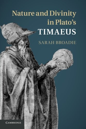 Nature and Divinity in Plato's Timaeus: Broadie, Sarah