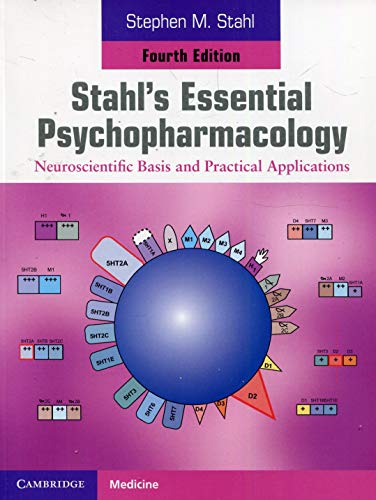9781107686465: Stahl's Essential Psychopharmacology: Neuroscientific Basis and Practical Applications