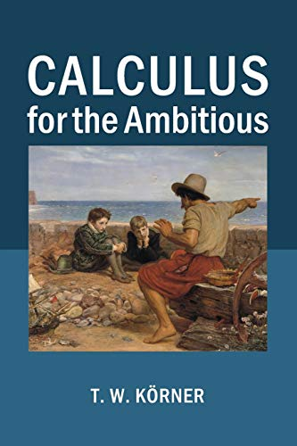 9781107686748: Calculus for the Ambitious