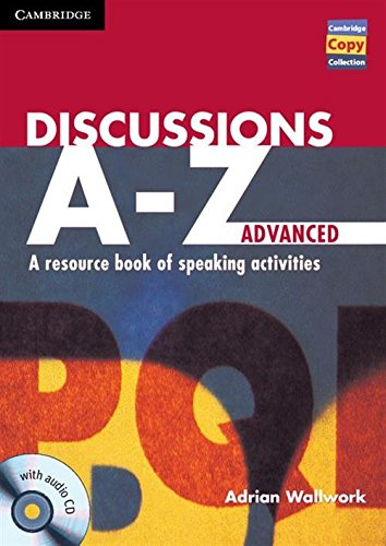9781107686977: Discussions A-Z Advanced Book and Audio CD (Cambridge Copy Collection)