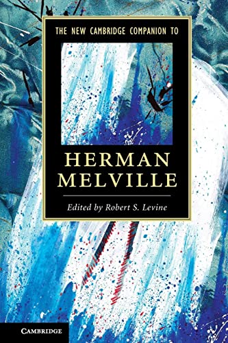 9781107687912: The New Cambridge Companion to Herman Melville (Cambridge Companions to Literature)