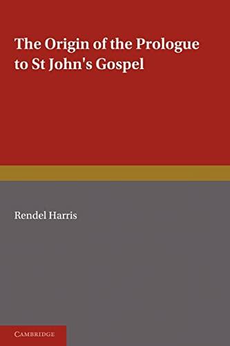 9781107688438: The Origin of the Prologue to St John's Gospel
