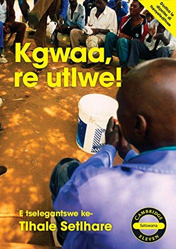 Kgwaa, re utlwe! (Setswana): Tlhale Jacob Setlhare