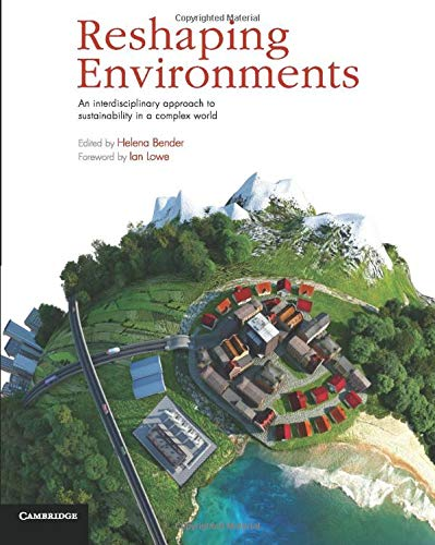 9781107688667: Reshaping Environments: An Interdisciplinary Approach to Sustainability in a Complex World