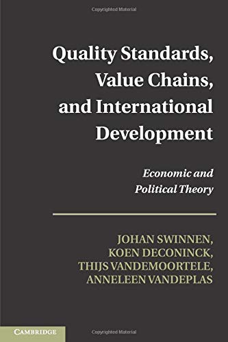 9781107688865: Quality Standards, Value Chains, and International Development: Economic and Political Theory