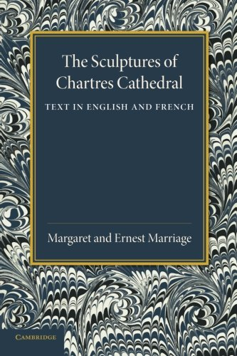 The Sculptures of Chartres Cathedral: Margaret Marriage