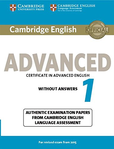 9781107689589: Cambridge English Advanced 1 for Revised Exam from 2015 Student's Book without Answers (CAE Practice Tests)