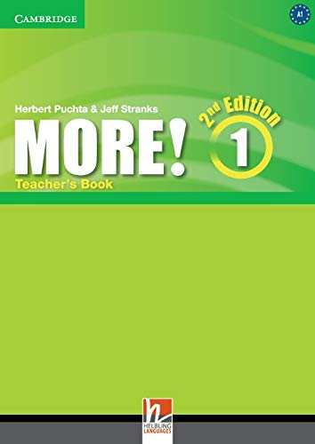 More! Level 1 Teacher's Book Second Edition: Pelteret, Cheryl; Puchta, Herbert; Stranks, Jeff