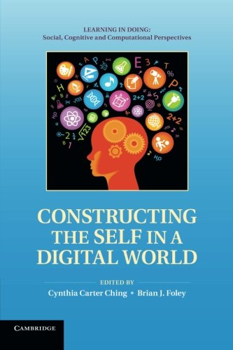 9781107689831: Constructing the Self in a Digital World