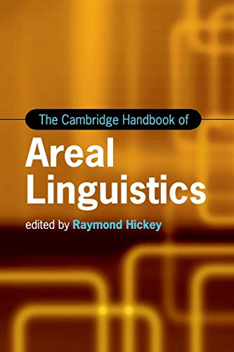 9781107690035: The Cambridge Handbook of Areal Linguistics