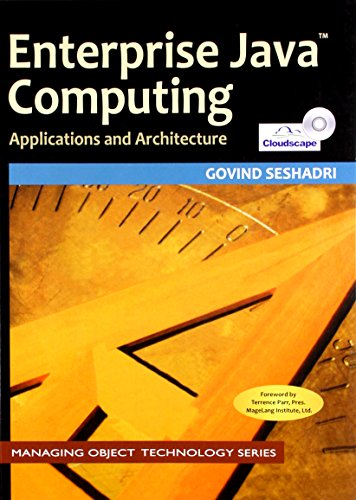 Enterprise Java Computing: Applications and Architectures (Series: Managing Object Technology, 22):...
