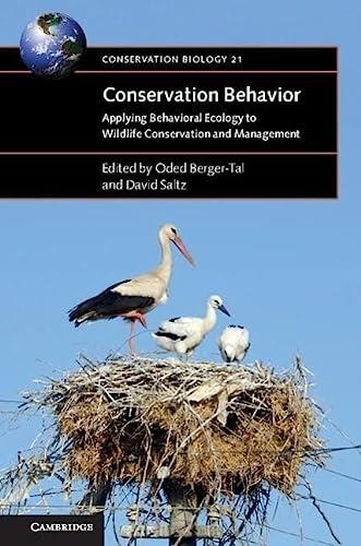 9781107690417: Conservation Behavior: Applying Behavioral Ecology to Wildlife Conservation and Management (Conservation Biology)