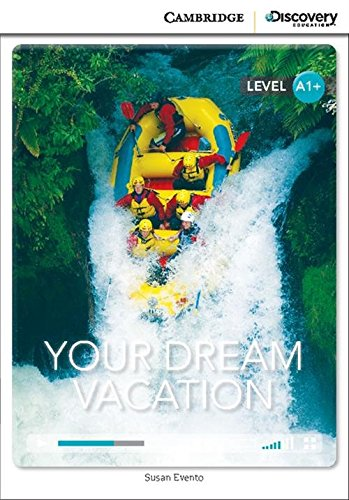 9781107690431: Your Dream Vacation High Beginning Book with Online Access (Cambridge Discovery Interactiv)