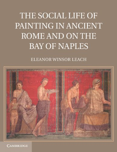 The Social Life of Painting in Ancient Rome and on the Bay of Naples (Paperback): Eleanor Winsor ...