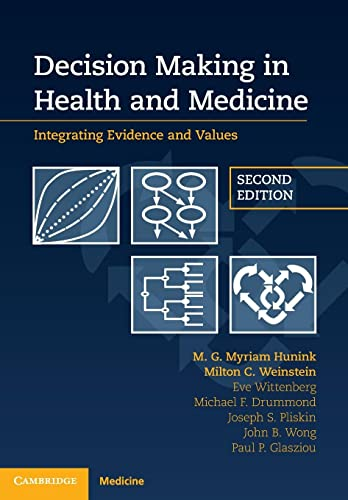 9781107690479: Decision Making in Health and Medicine: Integrating Evidence and Values