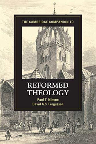 9781107690547: The Cambridge Companion to Reformed Theology (Cambridge Companions to Religion)