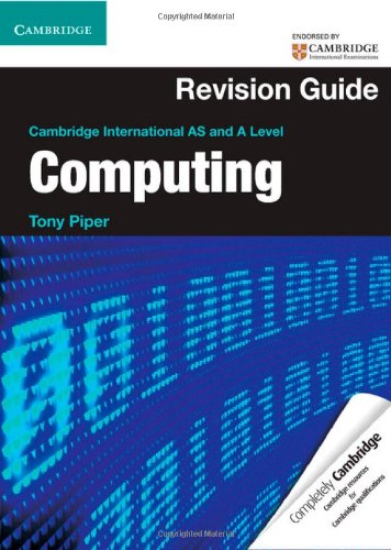 Cambridge International AS and A Level Computing: Piper, Tony