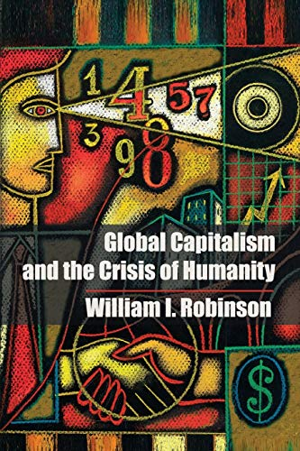 9781107691117: Global Capitalism and the Crisis of Humanity