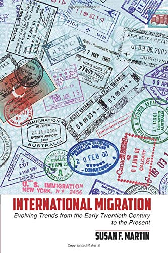 9781107691308: International Migration: Evolving Trends from the Early Twentieth Century to the Present