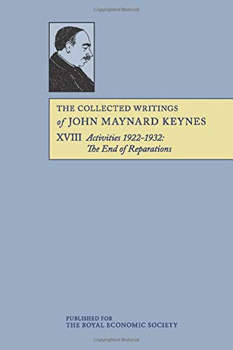 9781107691391: The Collected Writings of John Maynard Keynes (Volume 18)