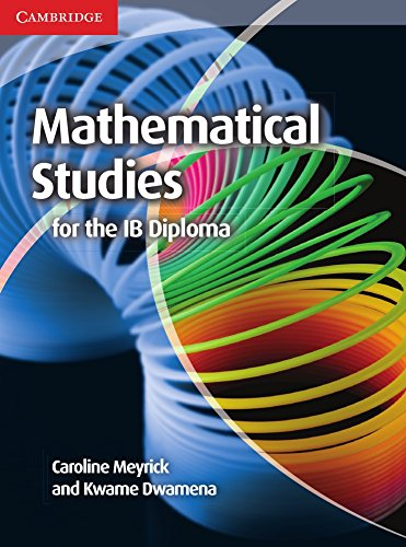 9781107691407: Mathematical Studies Standard Level for the IB Diploma Coursebook