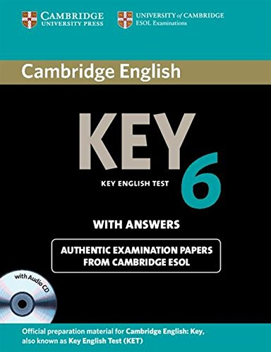 9781107691650: Cambridge English. Key. Level 6. Student's book. With answers. Per le Scuole superiori. Con CD Audio. Con espansione online