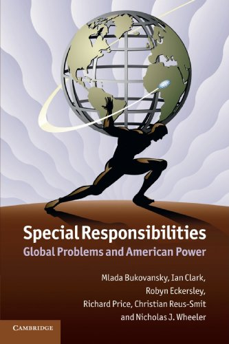 9781107691698: Special Responsibilities: Global Problems and American Power