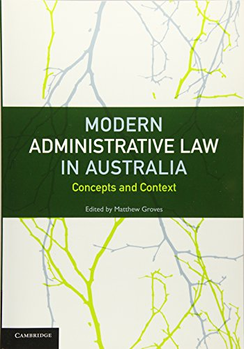 9781107692190: Modern Administrative Law in Australia: Concepts and Context