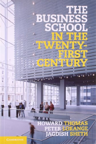 The Business School in the Twenty-First Century: Emergent Challenges and New Business Models: ...