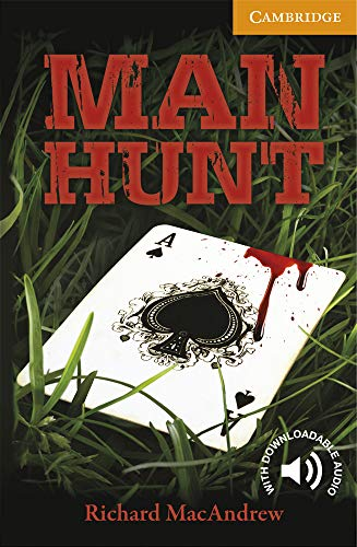 9781107692695: Man Hunt Level 4 Intermediate (Cambridge English Readers)