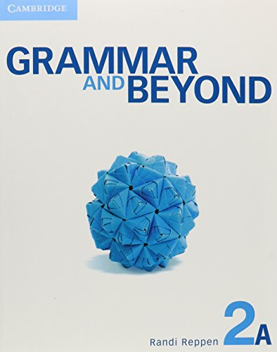 9781107693494: Grammar and Beyond Level 2 Student's Book A, Workbook A, and Writing Skills Interactive Pack