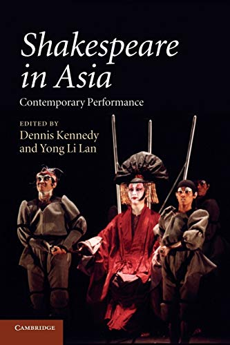 9781107693739: Shakespeare in Asia: Contemporary Performance