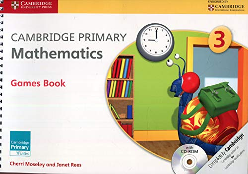 Cambridge Primary Mathematics Stage 3 Games Book with CD-ROM (Cambridge International Examinations)...
