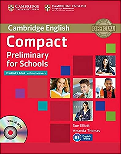 9781107694095: Compact Preliminary for Schools Student's Book without Answers with CD-ROM (Cambridge English)