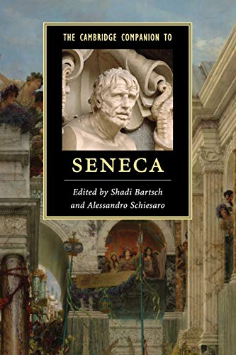 The Cambridge Companion to Seneca (Cambridge Companions to Literature)