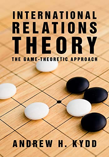 9781107694231: International Relations Theory: The Game-Theoretic Approach