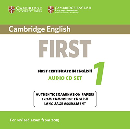 9781107694484: Cambridge English First 1 for Revised Exam from 2015 Audio CDs (2): Authentic Examination Papers from Cambridge English Language Assessment (FCE Practice Tests)