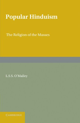 Popular Hinduism: The Religion of the Masses: L. S. S.