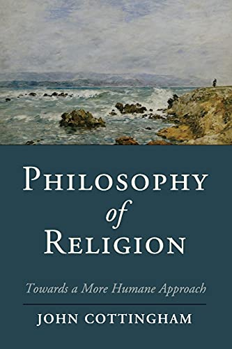 9781107695184: Philosophy of Religion: Towards A More Humane Approach (Cambridge Studies in Religion, Philosophy, and Society)