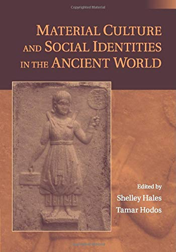 9781107695924: Material Culture and Social Identities in the Ancient World