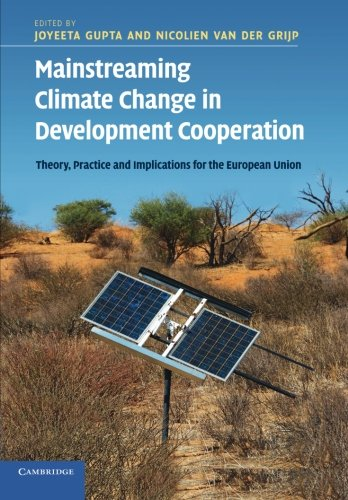 9781107696389: Mainstreaming Climate Change in Development Cooperation: Theory, Practice and Implications for the European Union
