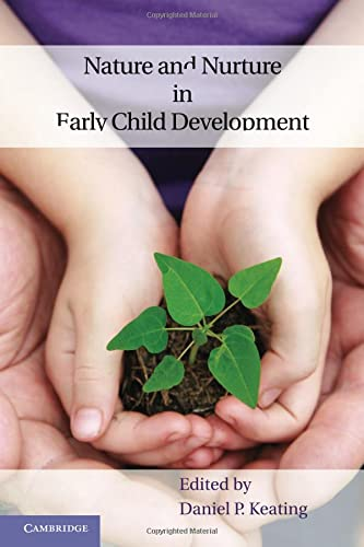 9781107696457: Nature and Nurture in Early Child Development