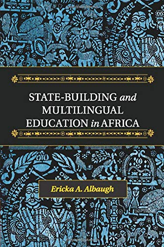 9781107696655: State-Building and Multilingual Education in Africa