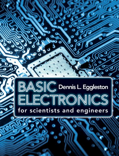 Basic Electronics for Scientists and Engineers: Dennis L. Eggleston