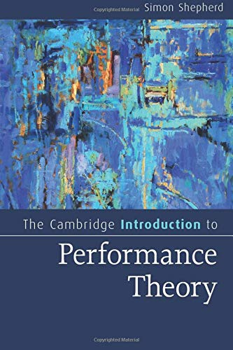 9781107696945: The Cambridge Introduction to Performance Theory (Cambridge Introductions to Literature)