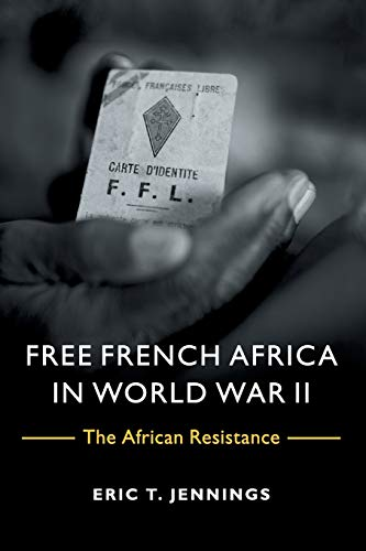 9781107696976: Free French Africa in World War II: The African Resistance
