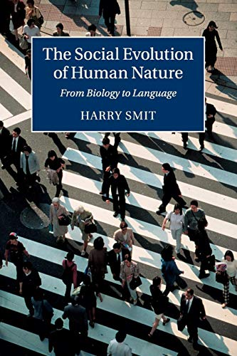 9781107697553: The Social Evolution of Human Nature: From Biology to Language